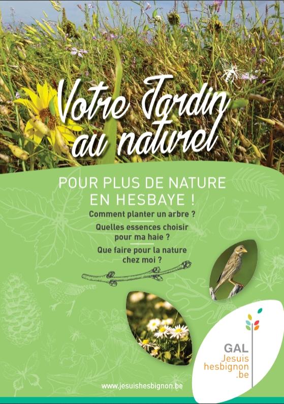 Votre Jardin au Naturel : Pour plus de nature en Hesbaye
